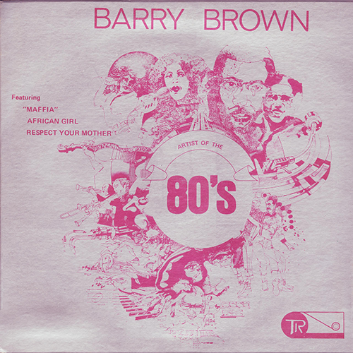 Artist Of The 80s aka Maffia (Barry Brown)